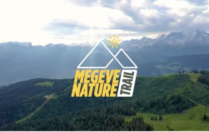 Découvrez la vidéo du Megève Nature Trail !