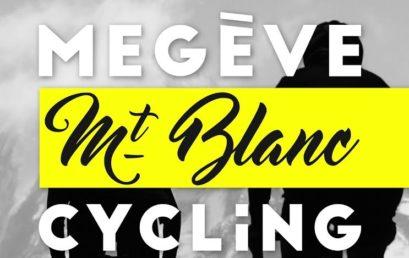 La Megève Mont-Blanc Cycling arrive !